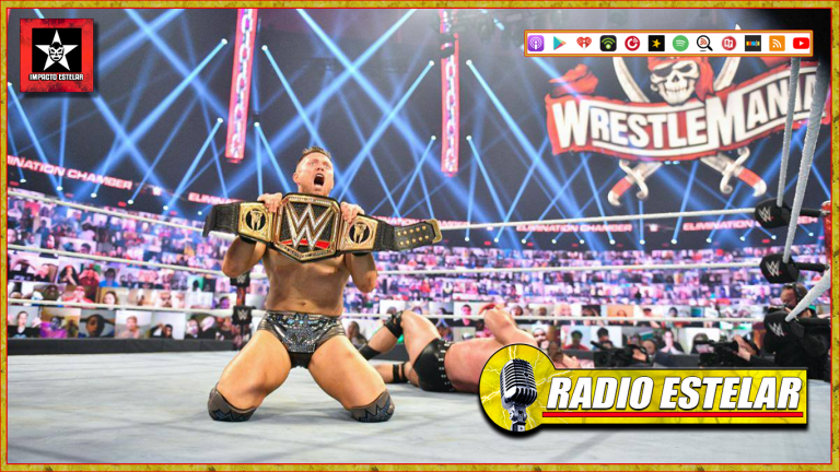 Radio Estelar 02/22/21 | The Miz, En Serio