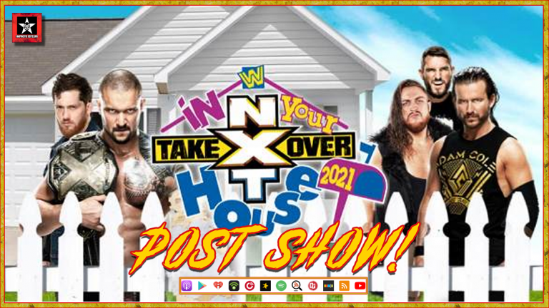 Post Show   NXT Takeover: In Your House